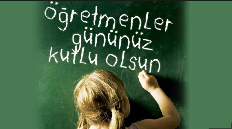 Tüm Öğretmenlerimizin, Öğretmenler Günü Kutlu Olsun.